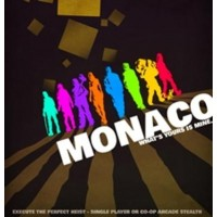 Monaco: Whats Yours Is Mine