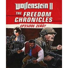 Wolfenstein II: The New Colossus - The Freedom Chronicles: Episode Zero (DLC)