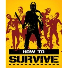 How to Survive