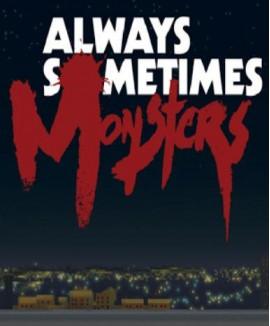 Aktivační klíč na Always Sometimes Monsters
